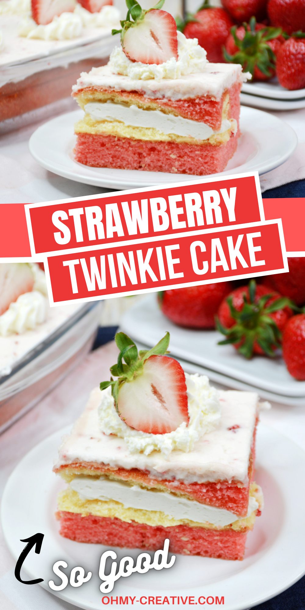 A square slice of strawberry Twinkie cake with homemade frosting and a slice of strawberry on top. The strawberry cake is sitting on a white dessert plate with a dish of strawberries in the background. Photos show the strawberry cake at different angles.