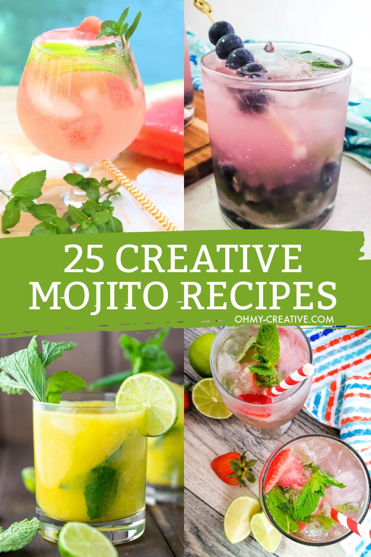 25 Creative Mojito Recipes