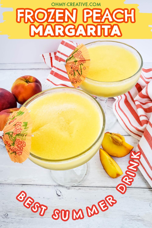 Delicious Frozen Peach Margaritas