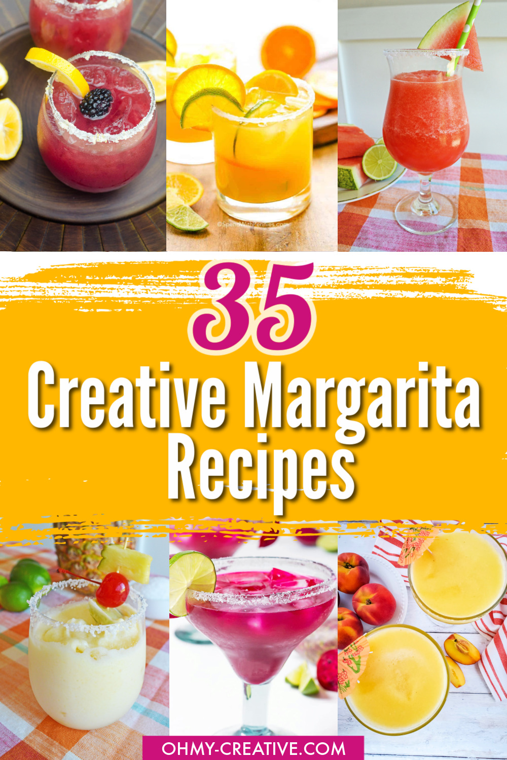 """Six creative margaritas made with different fruits and flavors. Along with type """"35 Creative Margarita Recipes."""""""